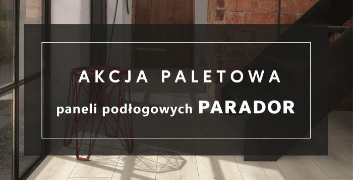 mardom-sp.pl - Akcja paletowa na panele PARADOR - luty/kwiecień 2020 r.